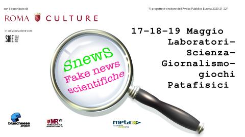 Image for: 'Snews' l'evento dedicato alle fake news scientifiche
